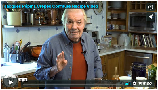 Jacques Pépin Crepes Confiture Recipe Video