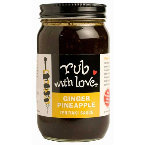 Rub w/Love Ginger, Pineapple Teriyaki